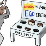 The Ego Whack-A-Mole Game